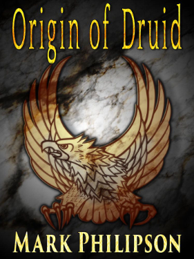 Cover art for Origin of Druid showing eagle.