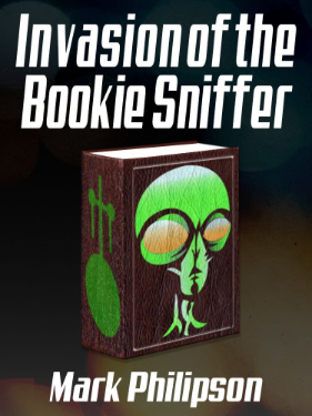 Cover art for Invasion of the Bookie Sniffer showing a green alien on the front of an old book.